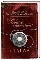 Klątwa Fortuna i namiętności Małgorzata Gutowska-Adamczyk