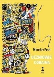 Uczniowie Cobaina Miroslav Pech