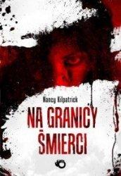 Na granicy śmierci Nancy Kilpatrick