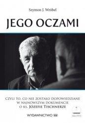 Jego oczami (+ DVD) Szymon J Wróbel