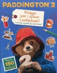 Paddington 2 Księga gier i zabaw z naklejkami