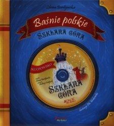 Szklana góra Baśnie polskie Liliana Bardijewska (+ CD)