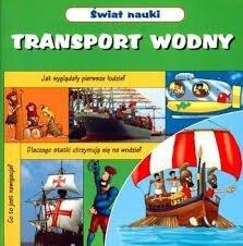Świat nauki Transport wodny