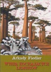 Wyspa kochających lemurów Arkady Fiedler