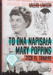 To ona napisała Mary Poppins Życie P L Travers Valerie Lavson