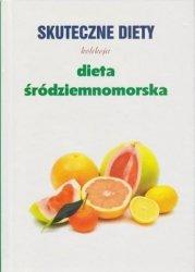 Dieta śródziemnomorska Skuteczne diety