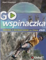 Go Wspinaczka Trening z Instruktorem na Filmie DVD Nigel Shepherd