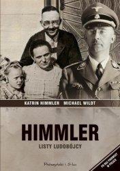 Himmler Listy ludobójcy Katrin Himmler, Michael Wildt