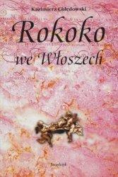 Rokoko we Włoszech Kazimierz Chłędowski