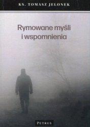 Rymowane myśli i wspomnienia ks. Tomasz Jelonek