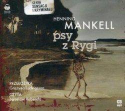 Psy z Rygi (CD) Henning Mankell