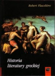 Historia literatury greckiej Robert Flaceriele