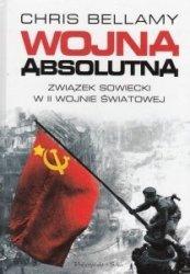 Wojna absolutna Związek Radziecki w II wojnie światowej Chris Bellamy