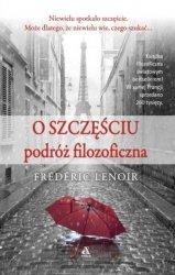 O szczęściu podróż filozoficzna Frederic Lenoir