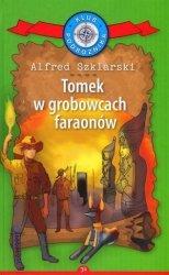 Tomek w grobowcach faraonów Kolekcja: Klub Podróżnika Tom 34 Alfred Szklarski