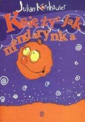 Księżyc jak mandarynka Julian Kornhauser