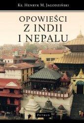 Opowieści z Indii i Nepalu ks Henryk M Jagodziński