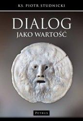 Dialog jako wartość ks Piotr Studnicki