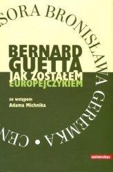 Jak zostałem Europejczykiem Bernard Guetta