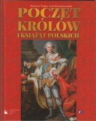 Poczet królów i książąt polskich Mariusz Trąba Lech Krzyżanowski