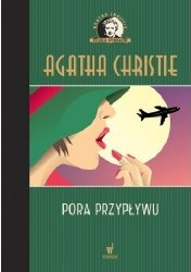 Pora przypływu Kolekcja kryminałów nr 64 Agatha Christie