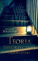 Teoria niegrzecznej dziewczynki Hubert Haddad