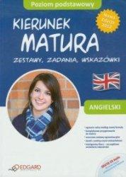 Angielski Kierunek matura Zestawy zadania wskazówki Poziom podstawowy + CD