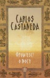 Opowieść o mocy Carlos Castaneda