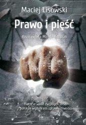 Prawo i pięść Maciej Lisowski