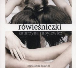 Rówieśniczki (CD mp3) Katarzyna Tubylewicz