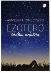 Ezotero Córka wiatru  Agnieszka Tomczyszyn