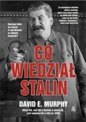 Co wiedział Stalin David E. Murphy