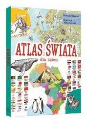 Atlas świata dla dzieci Karolina Wolszczak