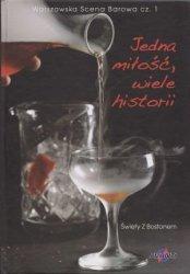 Jedna miłość, wiele historii Warszawska scena barowa cz. 1 Święty z Bostonem