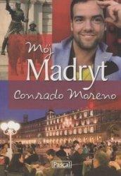 Mój Madryt Conrado Moreno
