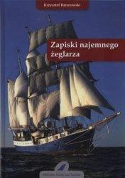 Zapiski najemnego żeglarza Krzysztof Baranowski