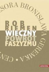 Wieczny powrót faszyzmu oraz eseje: Jerzy Jedlicki Pokusa mocy zbiorowej Wiktor Jerofiejew Trujący bukiet