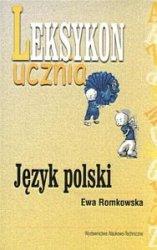 Język polski leksykon ucznia Ewa Romkowska