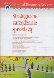 Harvard Business Review Strategiczne zarządzanie sprzedażą