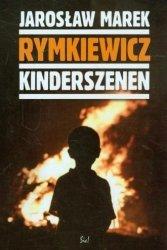 Kinderszenen Jarosław M Rymkiewicz