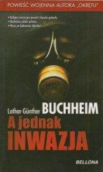 A jednak inwazja Lothar-Gunther Buchheim