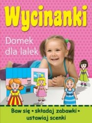Wycinanki Domek dla lalek Wojciech Górski