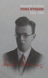 Pisma wybrane Tom 1-3 Stanisław Stomma