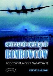 Specjalne operacje bombowców podczas II wojny światowej Steve Darlow