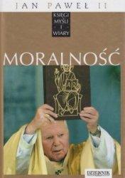 Jan Paweł II Księgi myśli i wiary Tom X Moralność