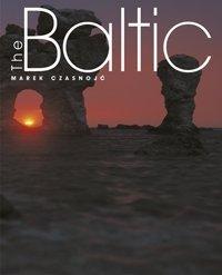 Baltic Jarosław Swajdo (tekst) Olgierd Budrewicz (wstęp) Marek Czasnojć (fot) Marek Wajda (proj graf)