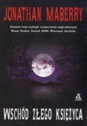 Wschód złego księżyca Jonathan Maberry