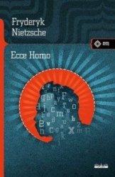 Ecce Homo Fryderyk Nietzsche