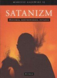 Satanizm Historia Kontrowersje Pytania Mariusz Gajewski SJ