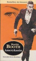 Amerykanin Niezwykle skryty dżentelmen Martin Booth